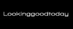 Bezoek Lookinggoodtoday.com